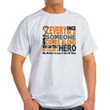 HERO Comes Along 1 Mother-In-Law LEUKEMIA T-Shirt