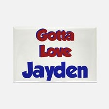 Gotta Love Jayden Rectangle Magnet
