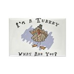 I'm A Turkey Rectangle Magnet (100 pack)