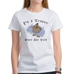I'm A Turkey Women's T-Shirt