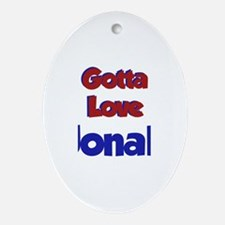 Gotta Love Jonah Oval Ornament