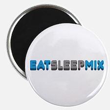 Eat Sleep Mix Magnet