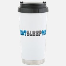 Eat Sleep Mix Stainless Steel Travel Mug