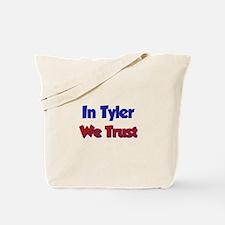 In Tyler We Trust Tote Bag