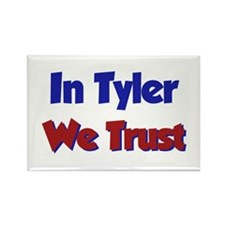 In Tyler We Trust Rectangle Magnet