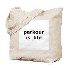 Parkour is Life Tote Bag