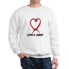 LOVE IS SWEET (LICORICE HEART) Sweatshirt