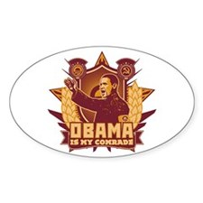Barack Is My Comrade! Oval Decal
