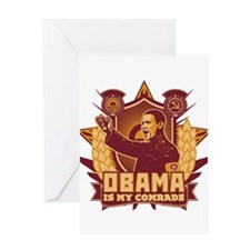 Barack Is My Comrade! Greeting Card