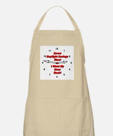 Screw Daylight Savings Time! BBQ Apron