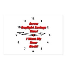 Screw Daylight Savings Time! Postcards (Package of