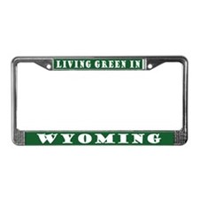 Living Green In Wyoming License Frame