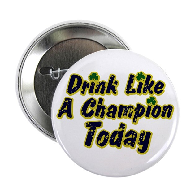 """Champion Drink: 2.25"""" Button By Drink_champion"""