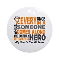 HERO Comes Along 1 Son LEUKEMIA Ornament (Round)