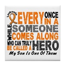 HERO Comes Along 1 Son LEUKEMIA Tile Coaster