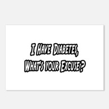 """""""Diabetes..Your Excuse?"""" Postcards (Package of 8)"""
