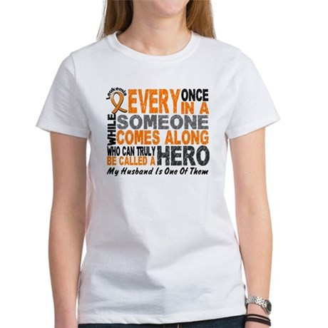HERO Comes Along 1 Husband LEUKEMIA Women's T-Shir