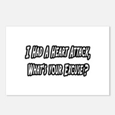 """""""Heart Attack..Your Excuse?"""" Postcards (Package of"""