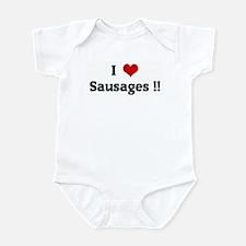 I Love Sausages !! Infant Bodysuit