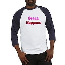 Grace Happens Baseball Jersey