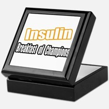 """Insulin...Breakfast"" Keepsake Box"