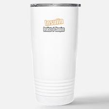 """""""Insulin...Breakfast"""" Travel Mug"""