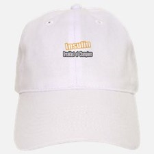 """Insulin...Breakfast"" Baseball Baseball Cap"