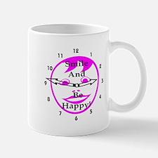 Smile and Be Happy! Mug