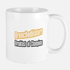 """Bronchodilators..Breakfast"" Mug"