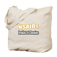 """NSAIDs...Breakfast"" Tote Bag"