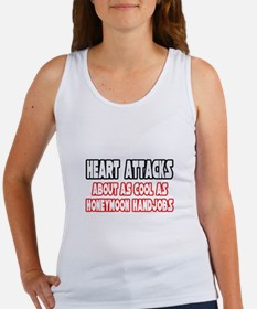"""""""Heart Attacks Are Not Cool"""" Women's Tank Top"""
