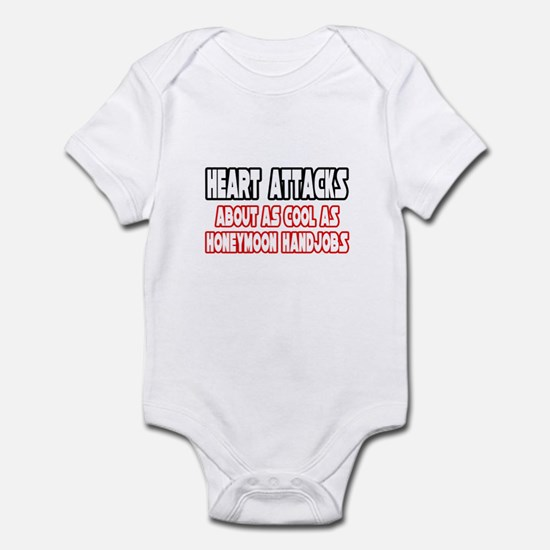 """Heart Attacks Are Not Cool"" Infant Bodysuit"