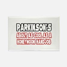 """""""Parkinson's Is Not Cool"""" Rectangle Magnet"""