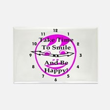 Take Time To Smile And Be Happy! Rectangle Magnet