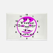 It's Time To Love! Rectangle Magnet