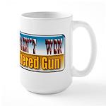 The West Wasn't Won Large Mug