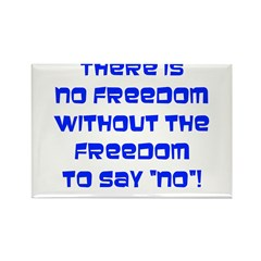 No Freedom Rectangle Magnet (10 pack)