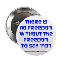 """NO FREEDOM 2.25"""" Button (100 pack)"""