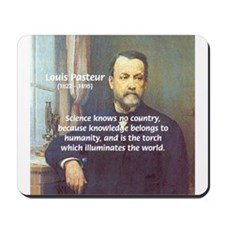 Louis Pasteur: Science Humanity Mousepad