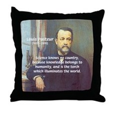 Louis Pasteur: Science Humanity Throw Pillow