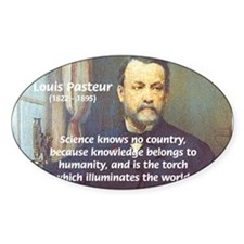 Louis Pasteur: Science Humanity Oval Decal