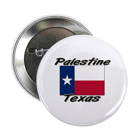 "Palestine Texas 2.25"" Button"
