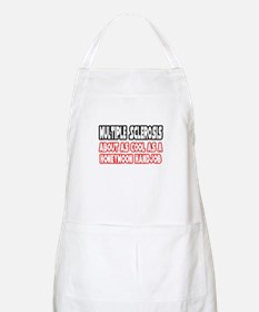 """""""Multiple Sclerosis Not Cool"""" BBQ Apron"""