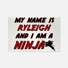 my name is ryleigh and i am a ninja Rectangle Magn
