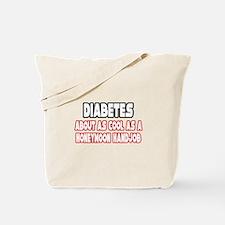 """""""Diabetes Is Not Cool"""" Tote Bag"""