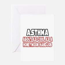 """Asthma Is Not Cool"" Greeting Card"