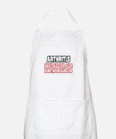 """Arthritis Is Not Cool"" BBQ Apron"