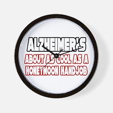 """""""Alzheimer's Is Not Cool"""" Wall Clock"""