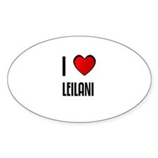 I LOVE LEILANI Oval Decal