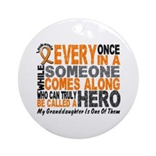 HERO Comes Along 1 Granddaughter LEUKEMIA Ornament